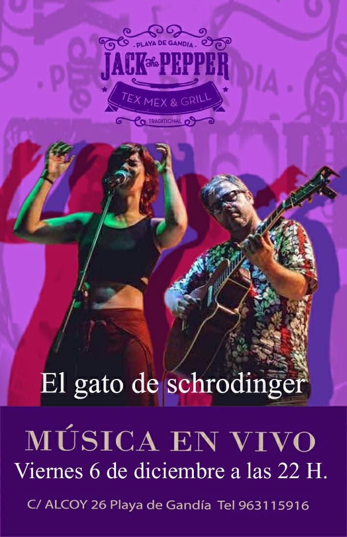 El gato de schrodinger - musica en vivo.- jack the pepper