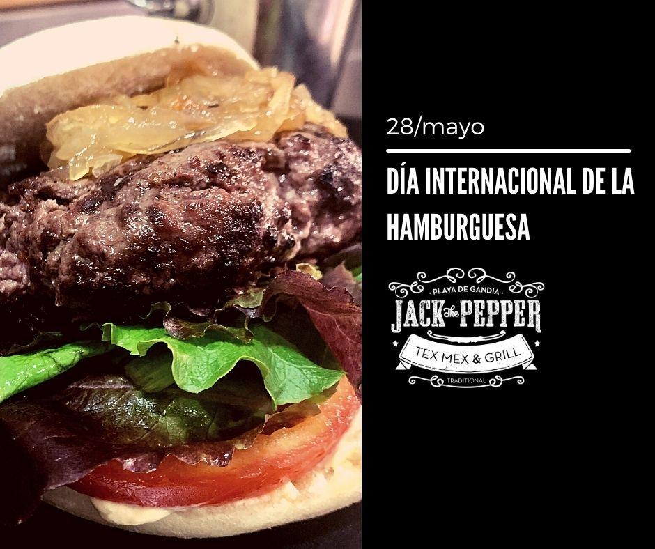 Día internacional de la hamburguesa - jack the pepper - restaurante en gandia